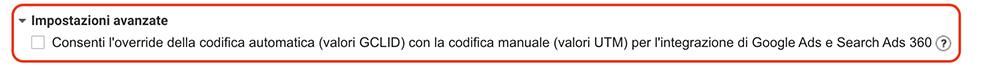 Impostazione per l'ovverride del GCLID con i parametri UTM in Google Analytics